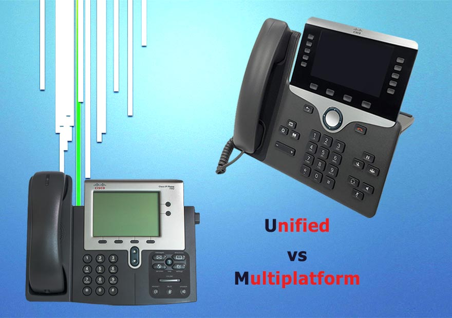 IP Unified vs IP Multiplatform