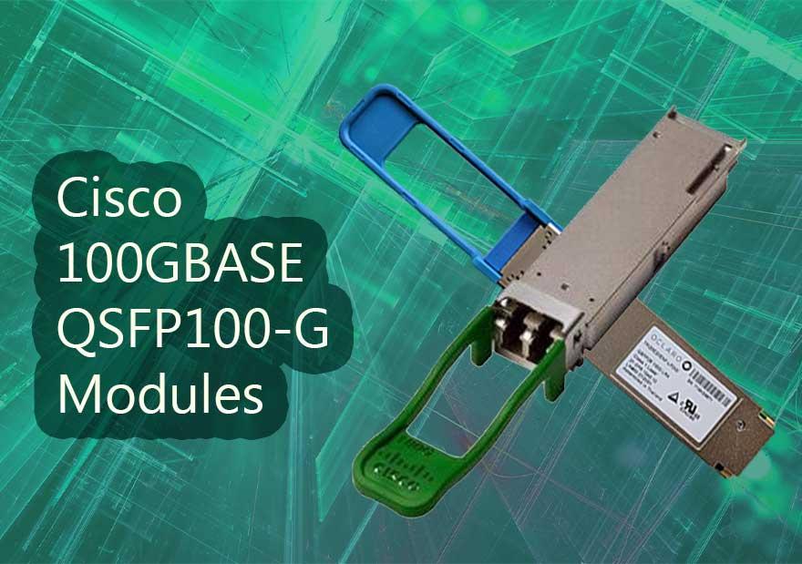 Cisco 100GBASE QSFP 100G Modules