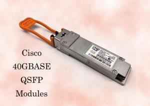 Cisco 40GBASE QSFP Modules
